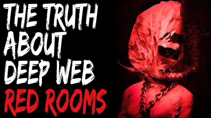 Red Rooms Deep Web