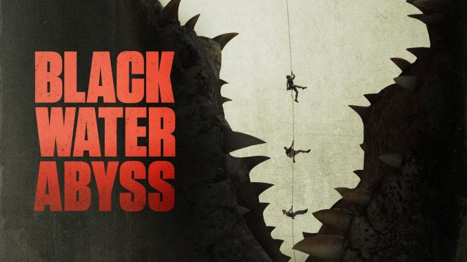 Review Film Black Water Abyss