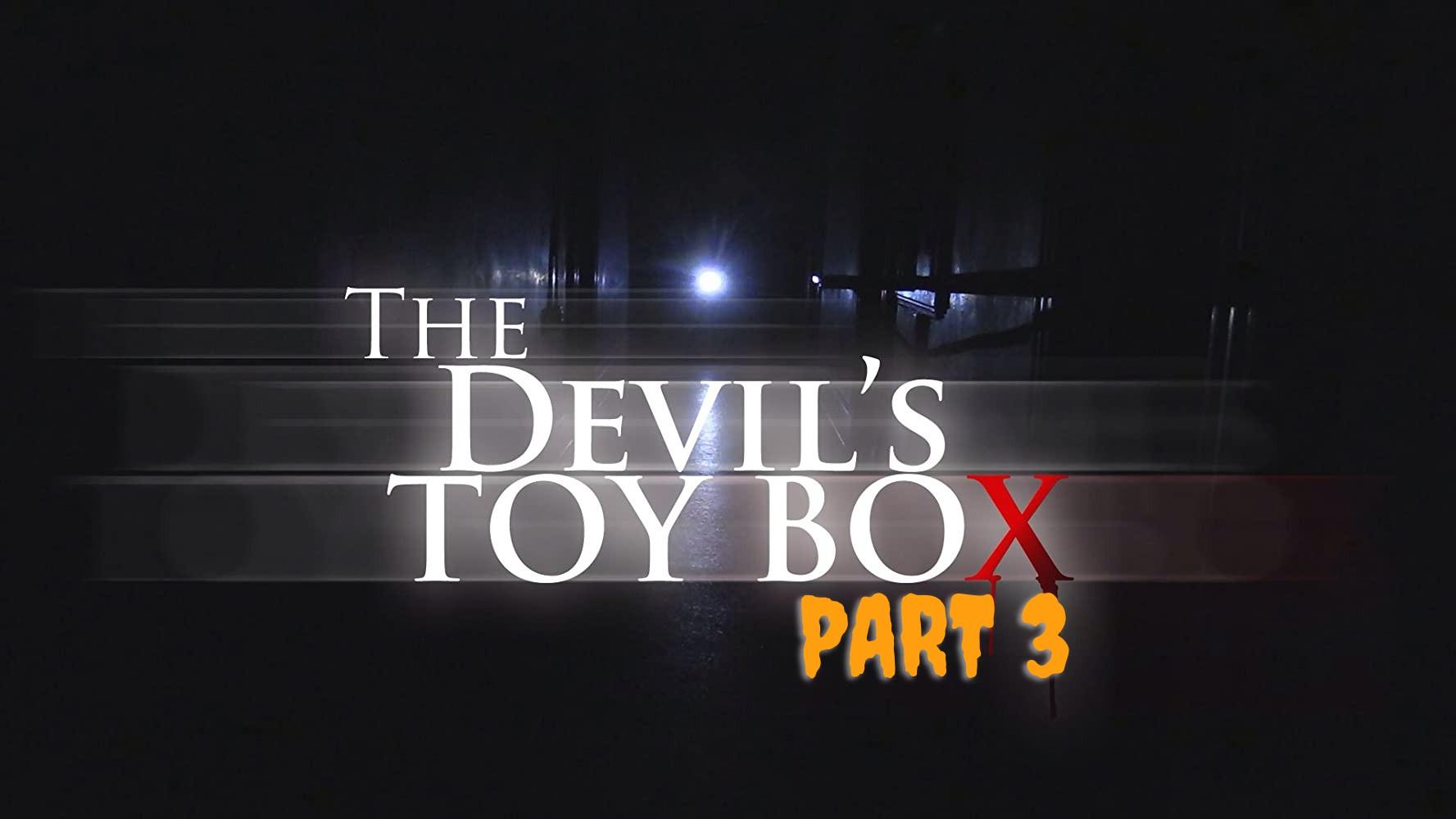 Kotak Mainan Iblis Part 3