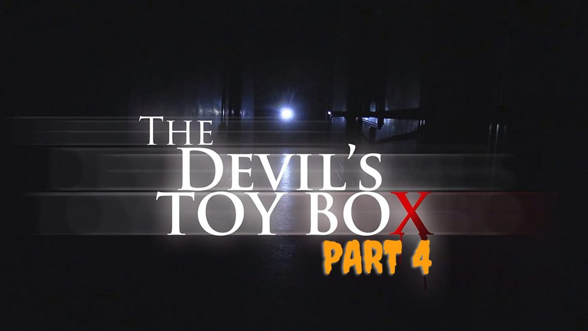 Kotak Mainan Iblis (Part 4)