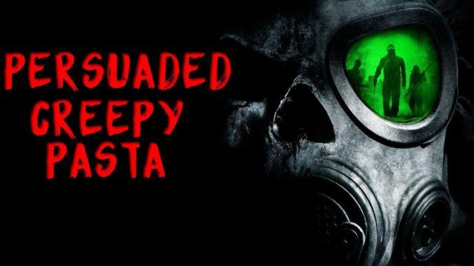 Persuaded CreepyPasta Indonesia