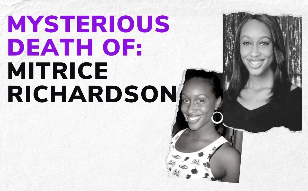 Misteri Kasus Mitrice Richardson: Perilaku, Penghilangan, dan Kematian Aneh