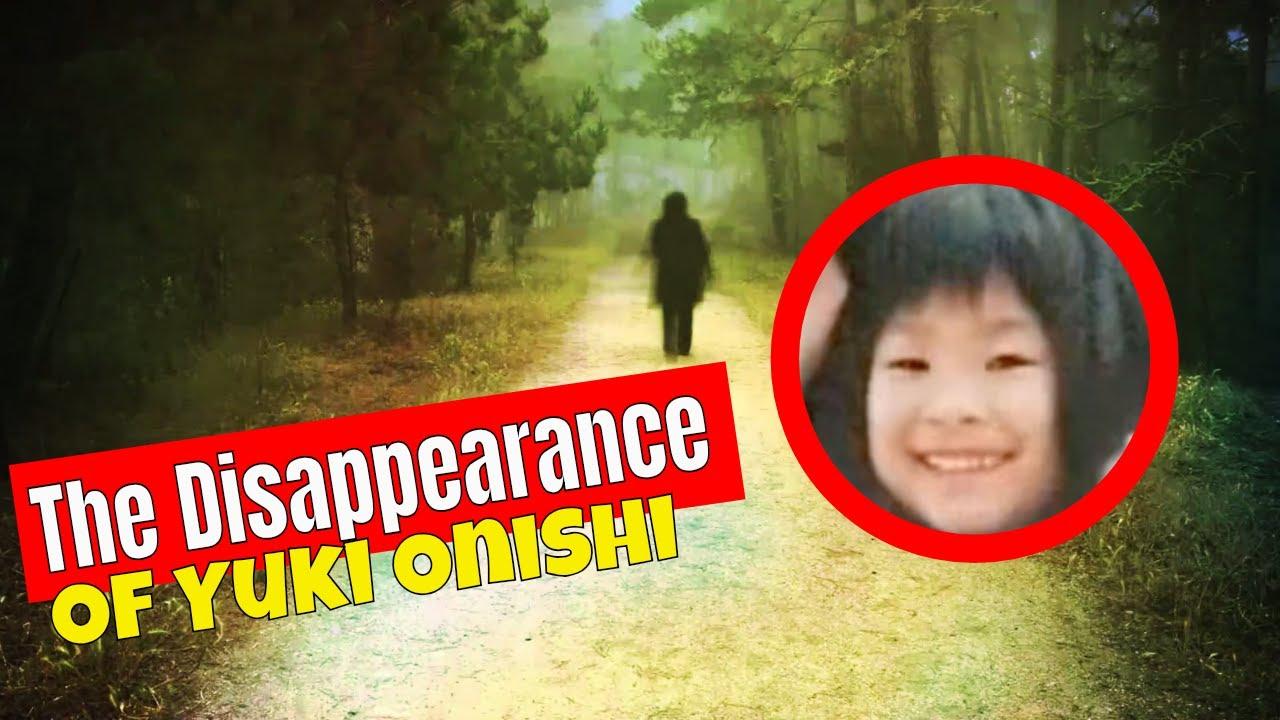 Misteri Menghilangnya Yuki Onishi Yang Belum Terpecahkan