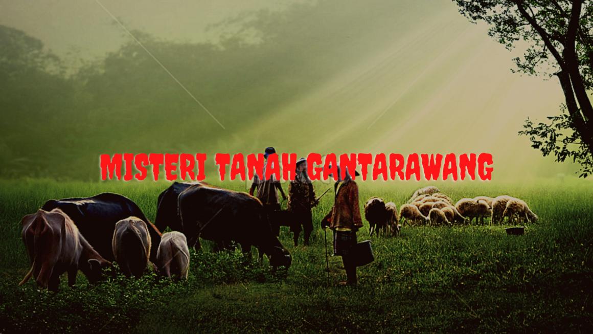 Misteri Gantarawang, Tanah Banten Pusat Kerajaan Jin